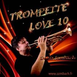 TROMPETTE LOVE 10